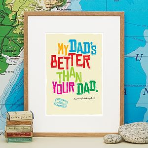 Personalised 'My Dad's Better…' Print - children's pictures & paintings