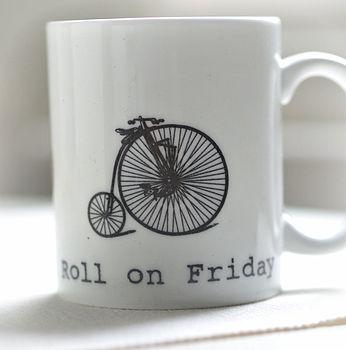 'Roll On Friday' Mug