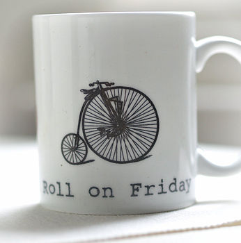 'Roll On Friday' Mug