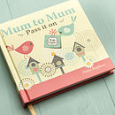 'Mum To Mum Pass It On' Book