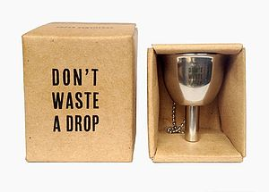 'Don't Waste A Drop' Funnel - hip flasks
