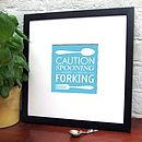 'Spooning Leads To Forking' Art Print