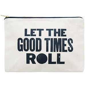 'Let The Good Times Roll' Canvas Pouch - women's accessories