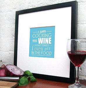 'I Love Cooking With Wine' Print - shop by personality