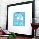 'I Love Cooking With Wine' Print