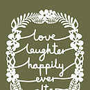 Love, Laughter Print colour 18