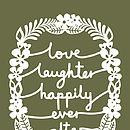 Love, Laughter Print colour 18