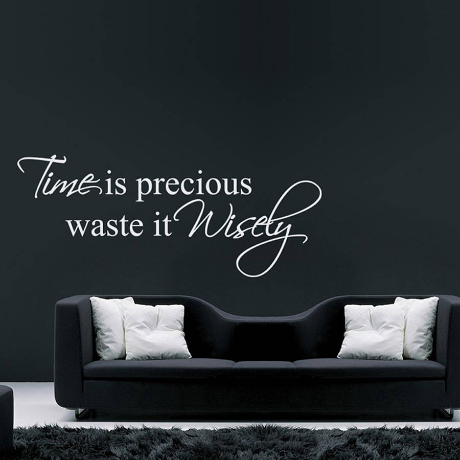 time is precious quote wall stickers by parkins interiors time is precious quote wall stickers