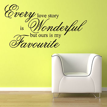 Every Love Story Quote Wall Stickers