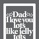 Dad love you tots colour 29