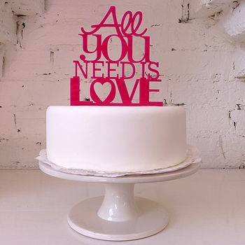 'All You Need Is Love' Cake Topper in Bright Pink