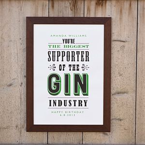 'Biggest Supporter Of The Gin Industry' Print