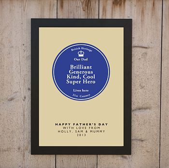 'Our Dad…Super Hero, Lives Here' Print