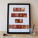 'You Rock My World' Print