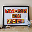 'You're My Type' Print