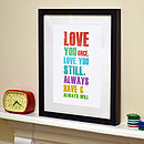 'Love You Once' Typography Print