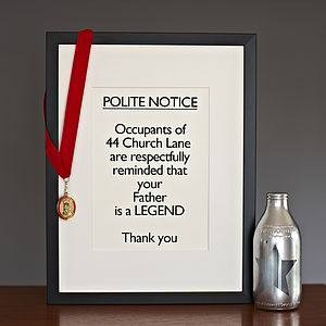 Framed 'Your Father Is A Legend' Print