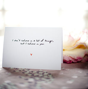 'I Believe In You' Card - valentine's cards