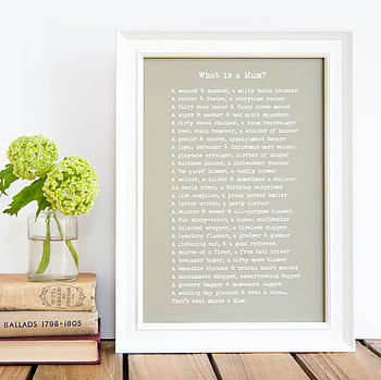 'What Is A Mum?' Framed Poem Print