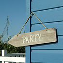 Wooden Party Sign