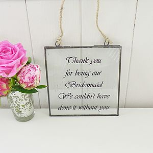 'Thank You Bridesmaid' Glass Sign - room decorations