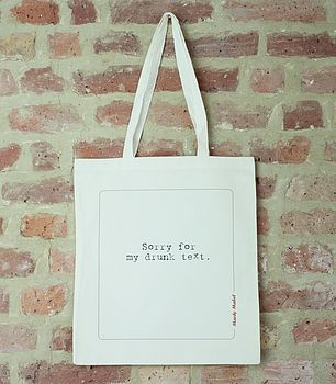 'Sorry For My Drunk Text' Tote Bag