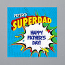 Personalised Superdad Father's Day Card
