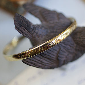 'Trust Who You Are Be True To… ' Bangle - bracelets & bangles