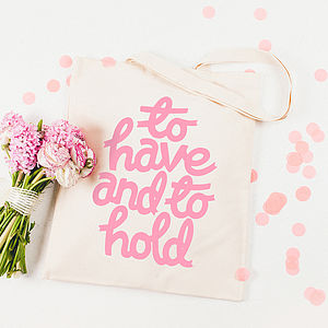 'To Have And To Hold' Tote Bag - one week to go