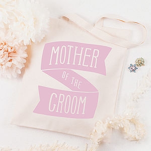 'Mother Of The Groom' Tote Bag - wedding thank you gifts