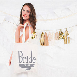 'Bride To Be' Tote Bag - hen party gifts & styling