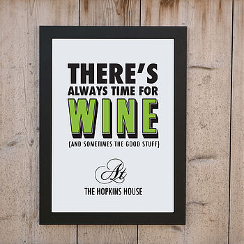 'Always Time For Wine' Print