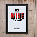 'It's Always Wine O'Clock' Print
