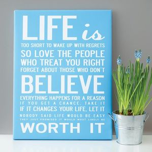 'Life Is Too Short' Quote Print Or Canvas - instant updates under £25
