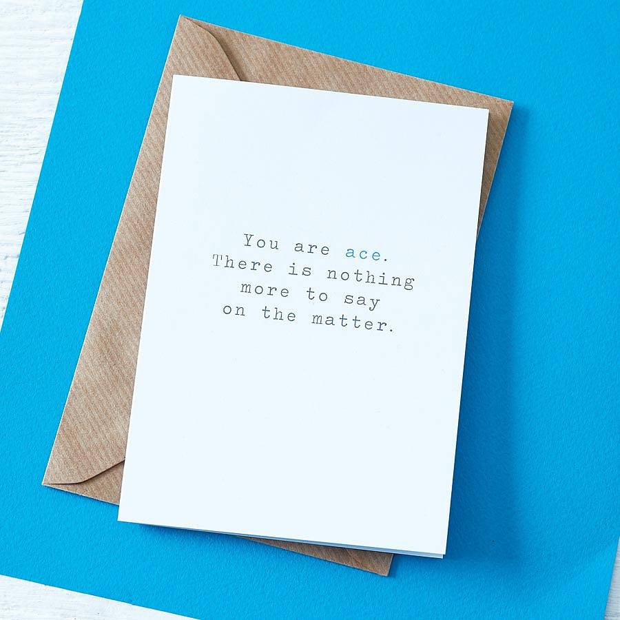 'you are ace' greetings card by slice of pie designs ...