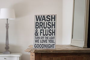 'Wash Brush & Flush' Sign - decorative accessories