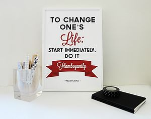 'To Change Ones Life' William James Print