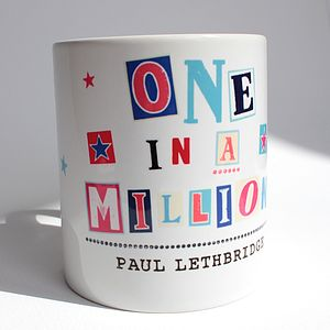 Personalised 'One In A Million' Mug - crockery & chinaware