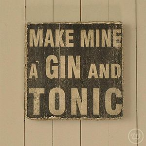 'Gin And Tonic' Wall Sign