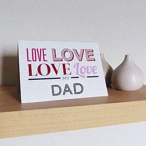 Love My Father's Day Card - father's day cards