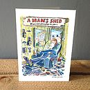 'A Man's Shed' Greetings Card