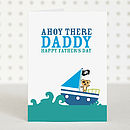 'Ahoy There Daddy' Father's Day Card