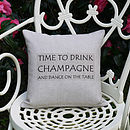 'Drink Champagne' Cushion