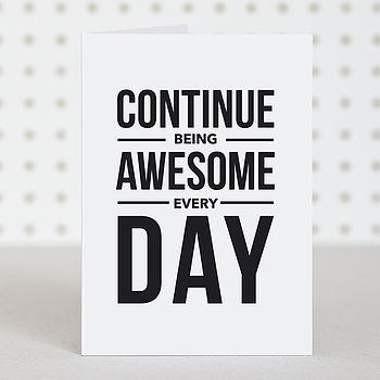 'Be Awesome' Birthday Card