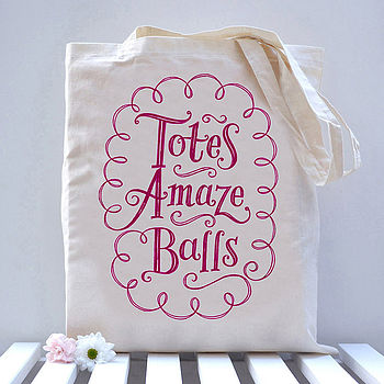 Limited Edition 'Totes Amaze Balls' Tote Bag