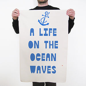 'A Life On The Ocean Waves' Tea Towel - kitchen accessories