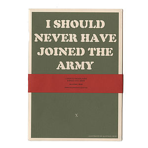'I Should Never Have Joined The Army' Book