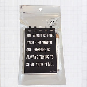 'World Is Your Oyster' Quote Notebook - notebooks