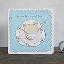 'A Lovely Cup Of Tea' Card