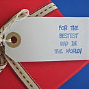 'Bestest Dad In The World' Gift Tag